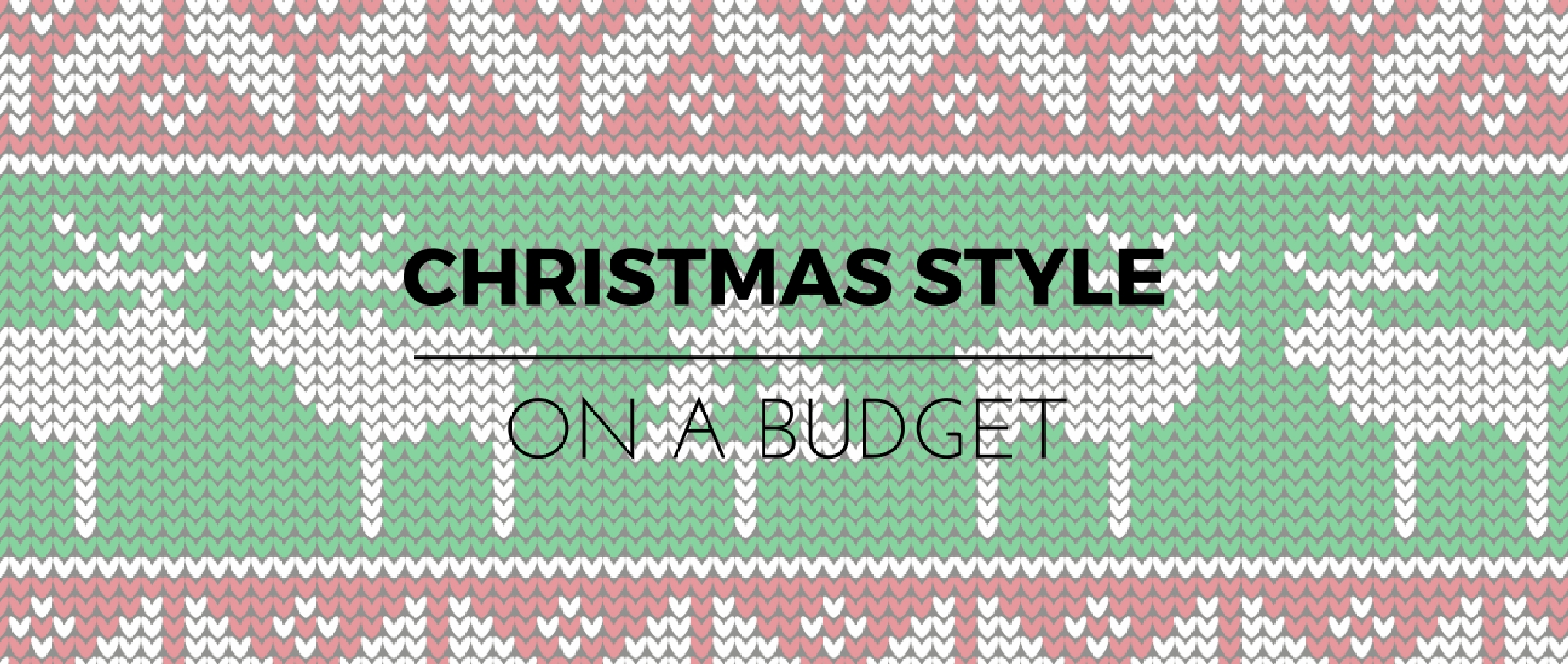 Christmas Style on a Budget