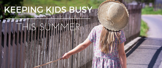 Keep Kids Busy for Summer Without Blowing Your Budget
